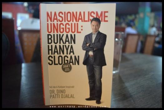 Buku Nasionalisme Unggul ditulis oleh Dr. Dino Patti Djalal